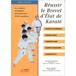 Réussir le brevet d'état de Karaté