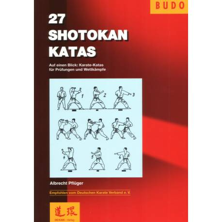 27 SHOTOKAN-KATAS, Albrecht PFLÜGER