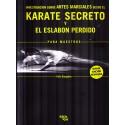 KARATE SECRETO - El Eslabón Perdido, Félix Bargados Díaz