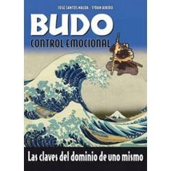 BUDO, CONTROL EMOCIONAL Las claves del dominio de uno mismo, J.Santos Nalda
