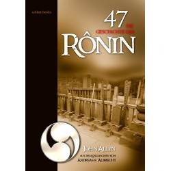 Libro Die Geschichte der 47 Ronin, John Allyn, tedesco