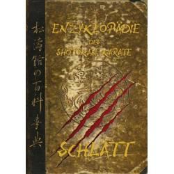 Book ENZYKLOPÄDIE des Shôtôkan Karate, Schlatt, 4. Neuauflage, völlig überarbeitet, German