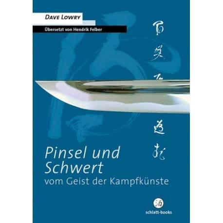 Libro Pinsel und Schwert, Dave Lowry, tedesco
