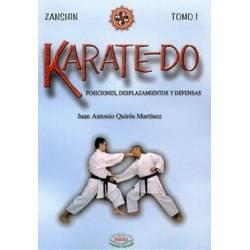 Libro KARATE-DO, ZANSHIN, tomo 1, Juan Antonio Quirós Martínez, español