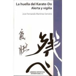 Libro La Huella del Karate-Do, Alerta y vigilia