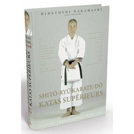 Livre SHITO-RYU KARATE-DO KATAS SUPÉRIEURS, Hidetoshi NAKAHASHI, français