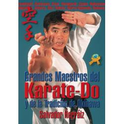 Grandes Maestros del Karate-Do y de la Tradición