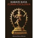 Libro KARATE KATA - FORMA EVOLUTIVA, Alfonso Riera Alfonso