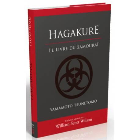 HAGAKURE Le livre du samouraï, de Tsunetomo YAMAMOTO