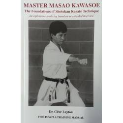 Livro MASTER MASAO KAWASOE 8th DAN, The Foundations of Shotokan, Dr. Clive Layton, Inglês