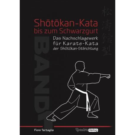 Book Shôtôkan-Kata bis zum Schwarzgurt, Fiore Tartaglia, BAND 1, German