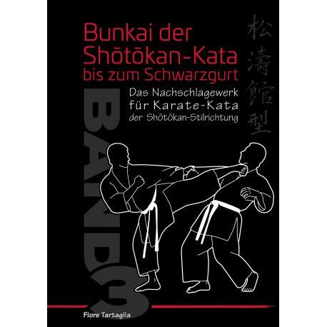 Libro Bunkai Shôtôkan-Kata bis zum Schwarzgurt, Band 3, Fiore Tartaglia, tedesco