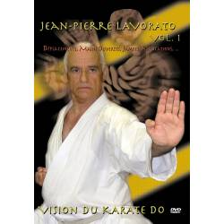 "Série de DVD ""VISION DU KARATE DO"" Shotokan Ryu Kase Ha, J.-P. LAVORATO ,VOL.1"