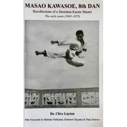Book MASAO KAWASOE, 8th DAN Recollections of a Karate Master, by Dr. Clive Layton, English