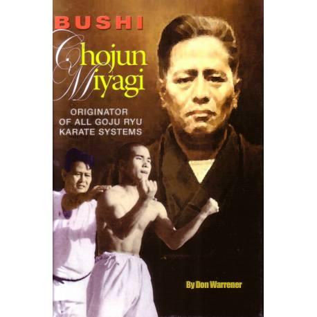 Livre BUSHI Chojun MIYAGI, Originator of Goju Ryu, Paperback, anglais