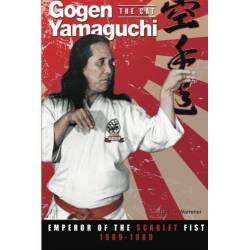 Livre Gogen Yamaguchi (The Cat): Emperor of the Scarlet Fist 1909-1989, paperback, anglais Paperback Edition