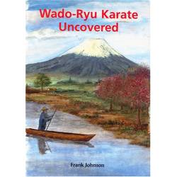 Libro WADO-RYU KARATE UNCOVERED, by Frank JOHNSON, inglés