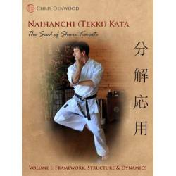 Libro CHRIS DENWOOD - Naihanchi (Tekki) Kata: The Seed of Shuri Karate, inglese
