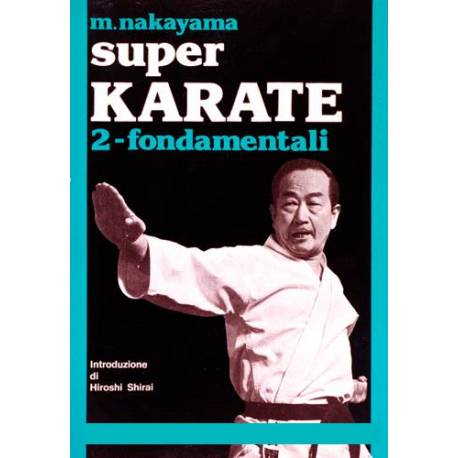 Livre SUPER KARATE, M.NAKAYAMA, Italien Vol.2