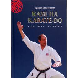 Libro KASE HA KARATE-DO, The Way Beyond, Velibor Dimitrijevic, inglese.