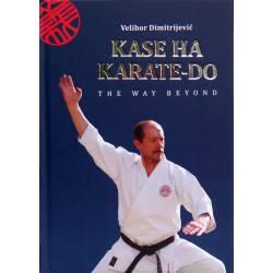 Livro KASE HA KARATE-DO, The Way Beyond, Velibor Dimitrijevic, Inglês.