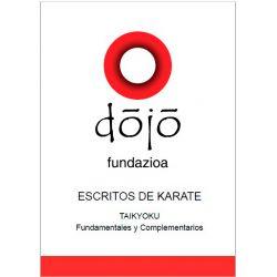 Libro dojo fundazioa ESCRITOS DE KARATE: TAIKYOKU, Félix Sáenz y colaboradores, spagnolo