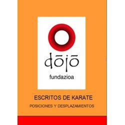 Book dojo fundazioa: POSICIONES Y DESPLAZAMIENTOS, Félix Sáenz and others, spanish