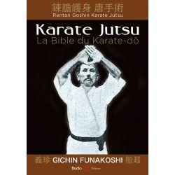 Livre KARATE JUTSU - La bible du Karate-do, Gichin FUNAKOSHI, français